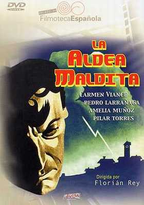 'LA ALDEA MALDITA', DE FLORIAN REY, EN LA VILLA DE MOLINOS